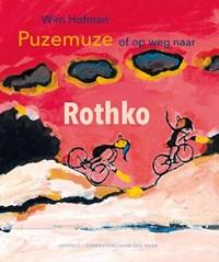Puzemuze, of op weg naar Rothko | Wim Hofman |