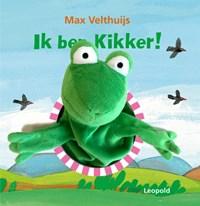 Ik ben Kikker! | Max Velthuijs |