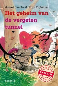 Het geheim van de vergeten tunnel | Annet Jacobs ; Finn Dijkstra |