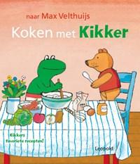 Koken met Kikker   Max Velthuijs  