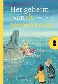 Het geheim van de zeemeermin | Annet Jacobs |