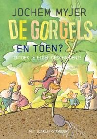 De Gorgels - En toen? | Jochem Myjer |