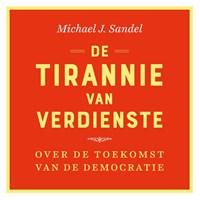 De tirannie van verdienste   Michael Sandel  