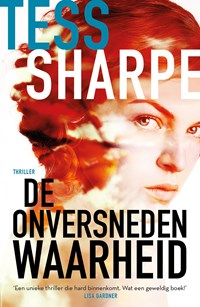 De onversneden waarheid | Tess Sharpe |
