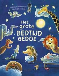 Het grote bedtijdgedoe | Sophie Schoenwald ; Günther Jakobs |