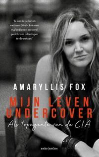 Mijn leven undercover | Amaryllis Fox |