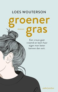 Groener gras   Loes Wouterson  