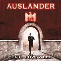 Ausländer   Paul Dowswell  