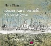 Keizer Karel verliefd   Floris Tilanus  