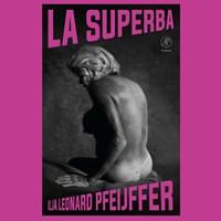 La Superba | Ilja Leonard Pfeijffer |