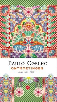 Ontmoetingen - Agenda 2021 | Paulo Coelho |