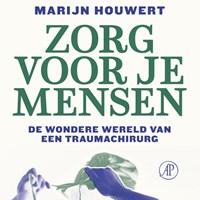 Zorg voor je mensen | Marijn Houwert |