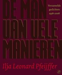 De man van vele manieren   Ilja Leonard Pfeijffer  