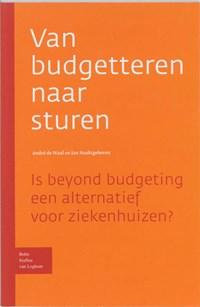 Van budgetteren naar sturen   A.A. de Waal ; J.A. Naaktgeboren  