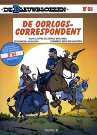 De blauwbloezen 65. de oorlogscorrespondent   Béka ; José-Luis Munuera  