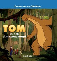 Tom in het Amazonewoud | Diane Morel |