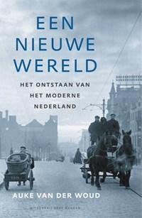 Een nieuwe wereld | Auke van der Woud |