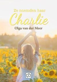 Ze noemden haar Charlie   Olga van der Meer  