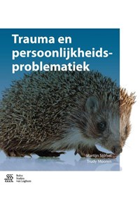 Trauma en persoonlijkheidsproblematiek | Martijn Stöfsel ; Trudy Mooren |