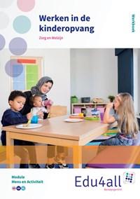 Werken in de kinderopvang Mens en activiteit | Ingrid Koops |