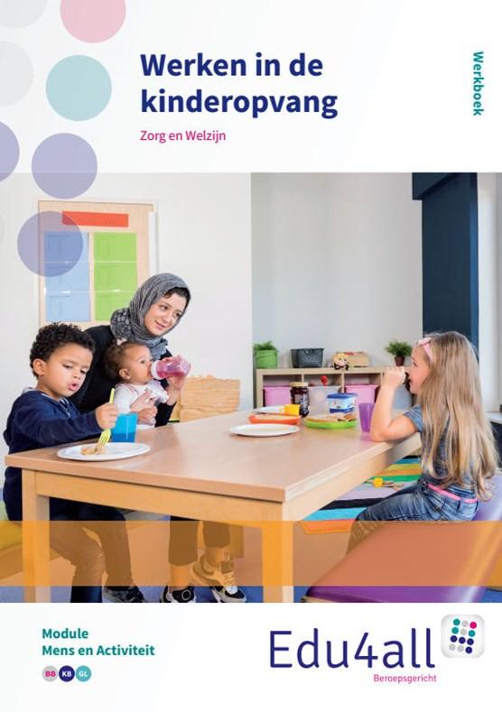 Werken in de kinderopvang Mens en activiteit