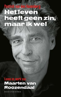 Het leven heeft geen zin, maar ik wel   Patrick van den Hanenberg  