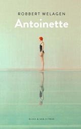 Antoinette | Robbert Welagen | 9789038807447