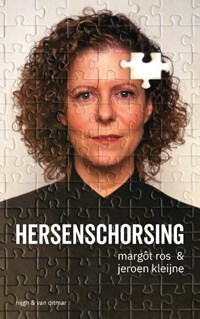 Hersenschorsing | Margôt Ros ; Jeroen Kleijne |