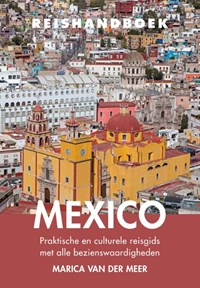 Reishandboek Mexico | Marica van der Meer |