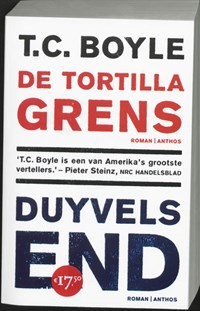 Duyvels End - De Tortilla grens | T.C. Boyle ; T. Coraghessan Boyle |
