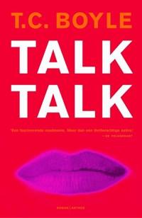 Talk talk   T. Coraghessan Boyle  