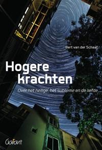 Hogere krachten   Bert van der Schaaf  