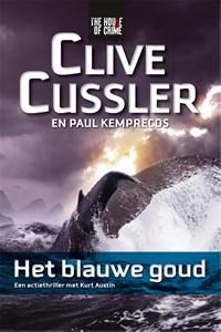 Het blauwe goud | Clive Cussler ; Paul Kemprecos |
