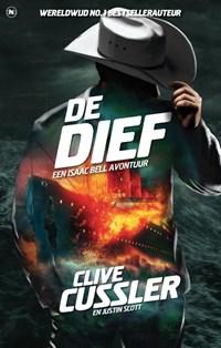 De dief | Clive Cussler ; Justin Scott |