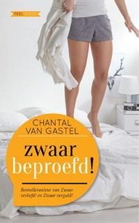 Zwaar beproefd! | Chantal van Gastel |