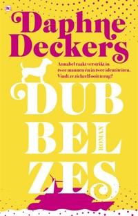 Dubbel zes | Daphne Deckers |