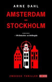 Amsterdam-Stockholm | Arne Dahl |