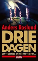 Drie dagen   Anders Roslund   9789044543018