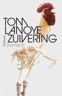 Zuivering   Tom Lanoye  