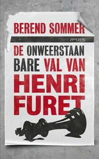 De onweerstaanbare val van Henri Furet | Berend Sommer |