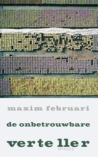 De onbetrouwbare verteller   Maxim Februari  