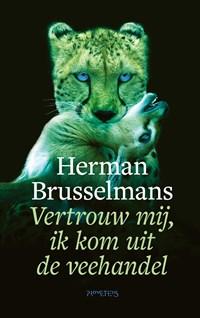 Vertrouw mij, ik kom uit de veehandel   Herman Brusselmans  
