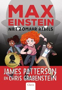 Niet zomaar rebels | James Patterson ; Chris Grabenstein |