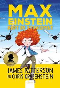 Max Einstein redt de toekomst | James Patterson ; Chris Grabenstein |