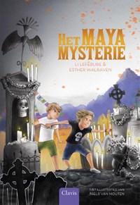 Het Mayamysterie | Li Lefébure ; Esther Walraven |