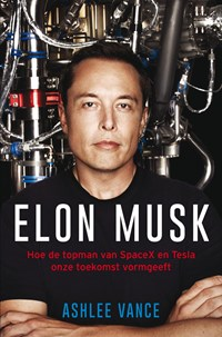 Elon Musk | Ashlee Vance |