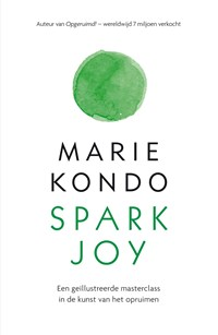 Spark Joy | Marie Kondo |