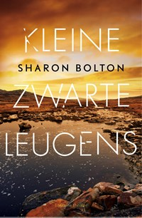 Kleine zwarte leugens | Sharon Bolton |
