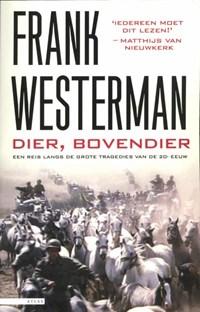 Dier, bovendier (e-book) | Frank Westerman |