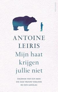 Mijn haat krijgen jullie niet | Antoine Leiris |